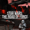 STAR WARS THE ROAD OF FORCE Версия: 1.4