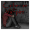 CATHERINE THE VAMPIRE Версия: 13